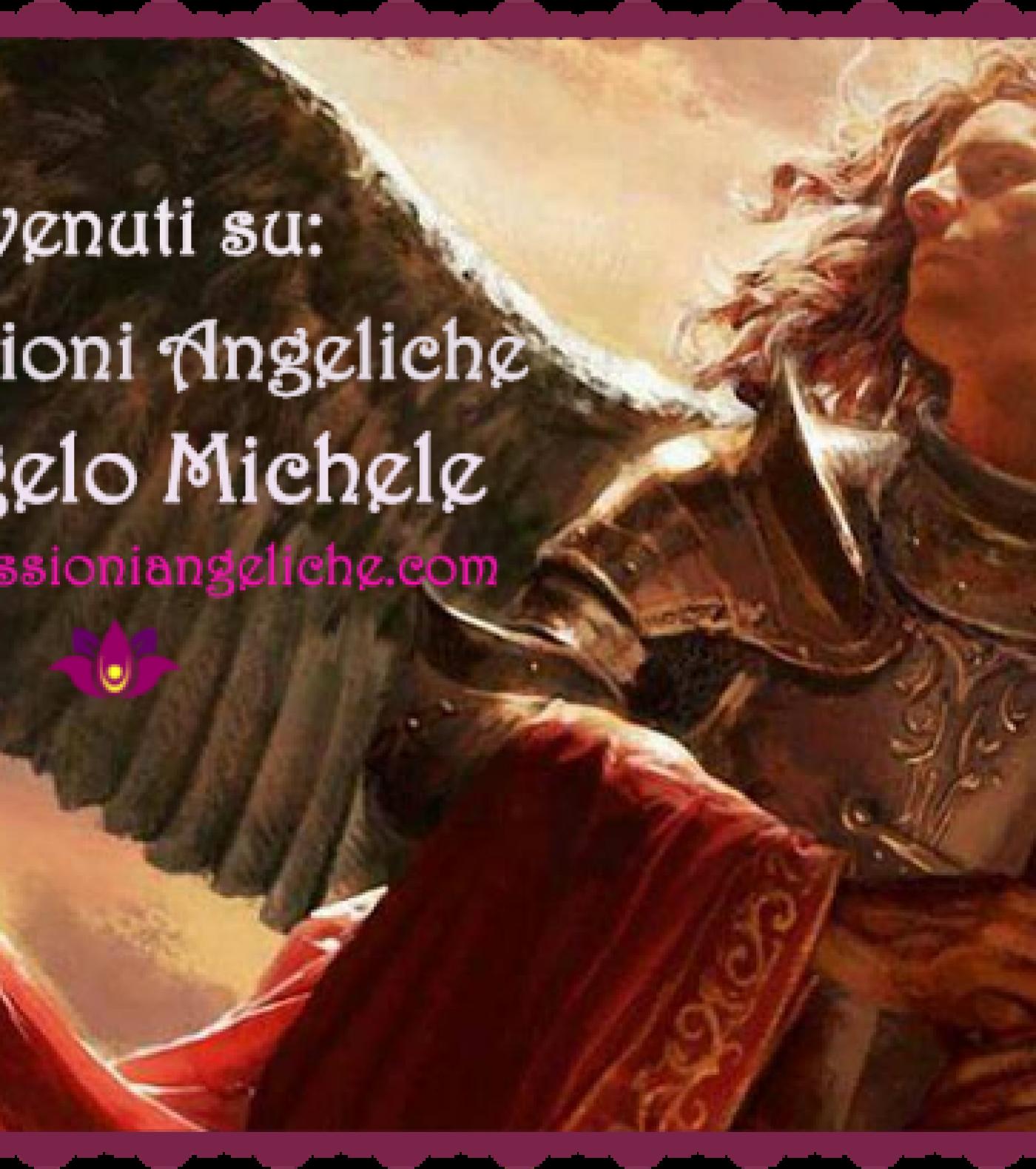 ARCANGELO MICHELE: PREGHIERA DI PROTEZIONE PSICHICA E DI PURIFICAZIONE CON L' ARCANGELO MICHELE.