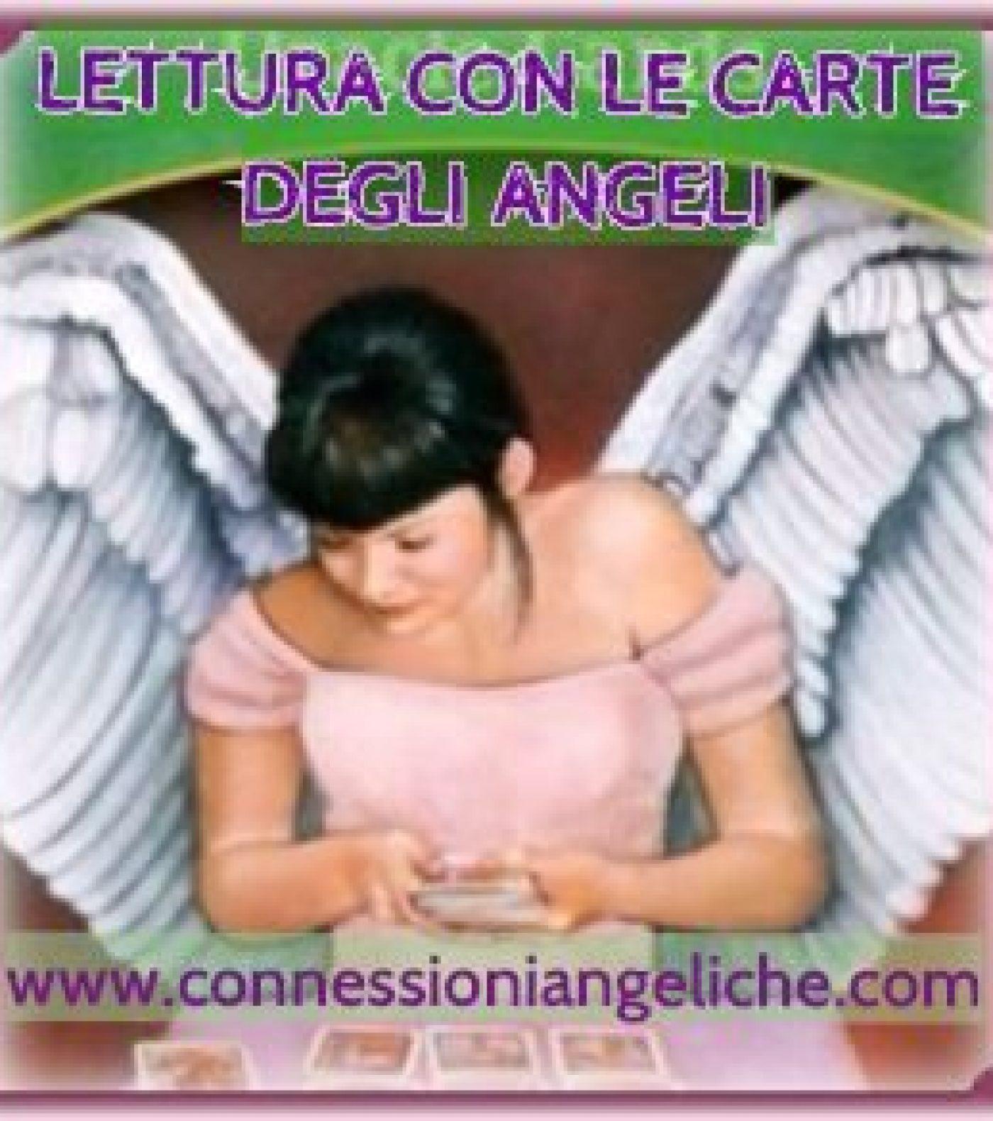 LETTURA ANGELICA CON LE CARTE DEGLI ANGELI: