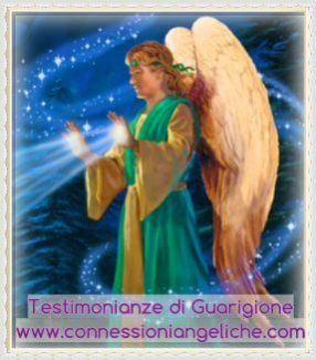 Testimonianze di Guarigione a Distanza e di Persona con gli Angeli e le Nuove Frequenze di Luce: