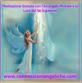 Meditazione Gratuita con l'Arcangelo Michele e con la Luce del Sè Superiore: Protezione, Purificazione e Radicamento.