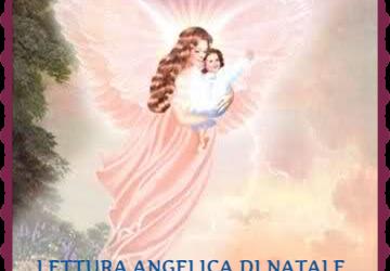 LETTURA ANGELICA DI NATALE DAL 21 AL 27 DICEMBRE 2020